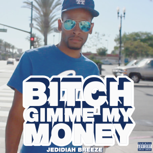 Bitch-Gimme-My-Money-V2-A